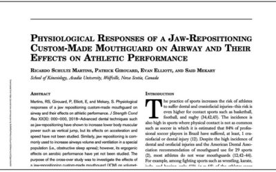 PHYSIOLOGICAL RESPONSES OF A JAW-REPOSITIONING CUSTOM-MADE MOUTHGUARD ON AIRWAY AND THEIR EFFECTS ON ATHLETIC PERFORMANCE