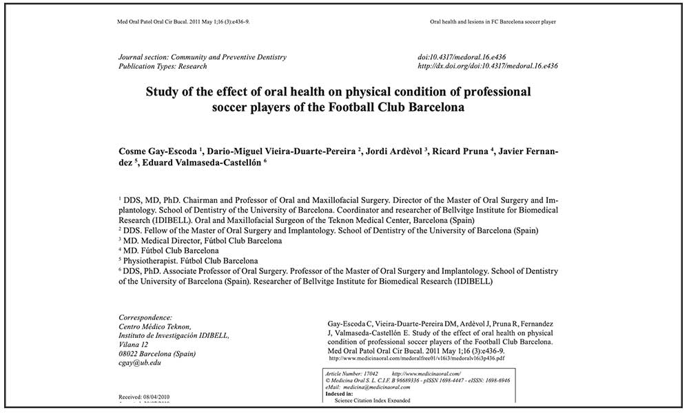 STUDY OF THE EFFECT OF ORAL HEALTH ON PHYSICAL CONDITION OF PROFESSIONAL SOCCER PLAYERS OF THE FOOTBALL CLUB BARCELONA